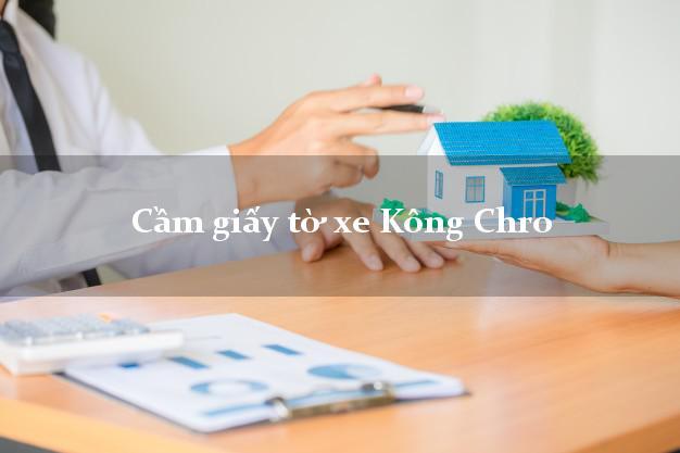 Cầm giấy tờ xe Kông Chro