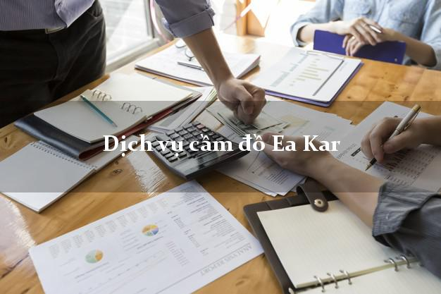 Dịch vụ cầm đồ Ea Kar