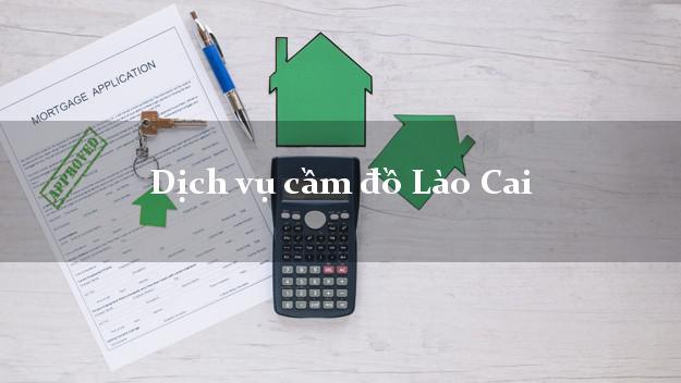 Dịch vụ cầm đồ Lào Cai