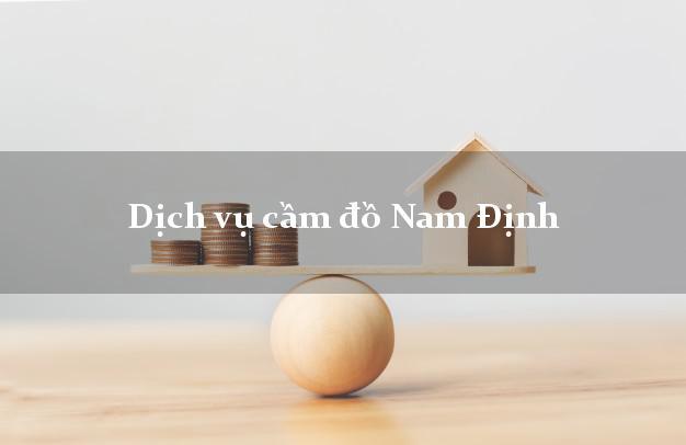Dịch vụ cầm đồ Nam Định