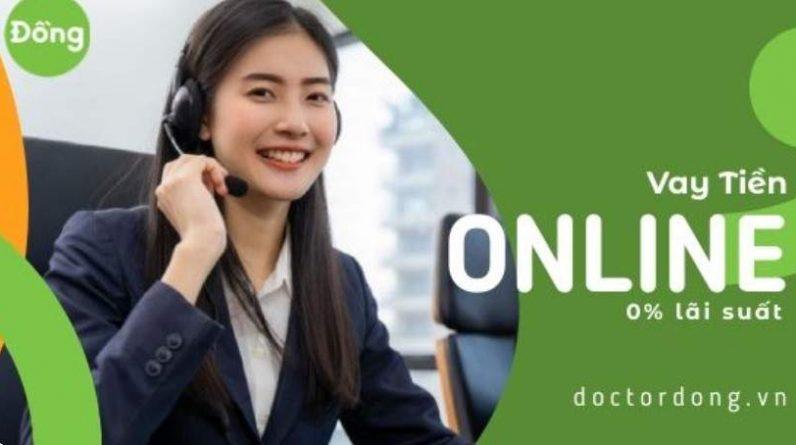 Hướng dẫn vay tiền Doctor Đồng dễ nhất
