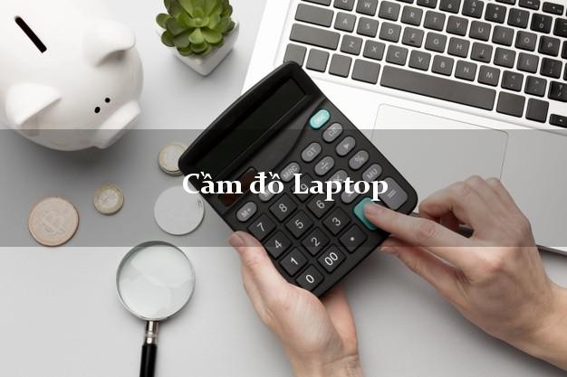 Cầm đồ Laptop tại nhà